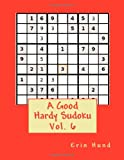 A Good Hardy Sudoku Vol. 6, Erin Hund, 1496199731