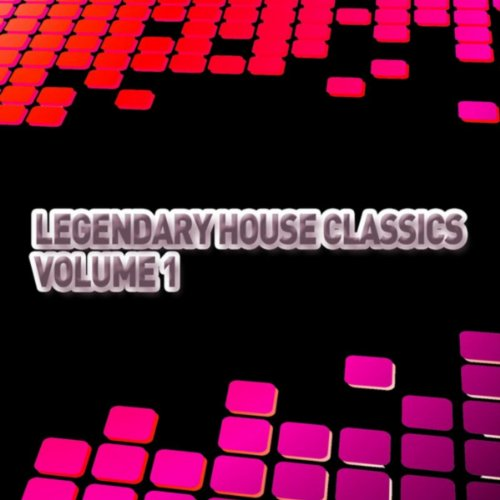 Legendary house classics volume 1 various for Classic house volume 1