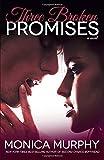 Three Broken Promises: A Novel (One Week Girlfriend Quartet)