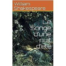 Le Songe d'une nuit d'été  (French Edition)