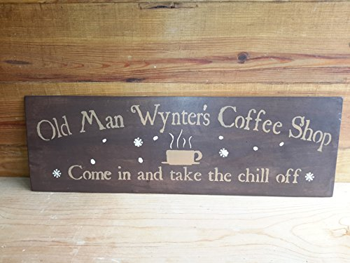 Old Man Wynter's Coffee Shop Custom Wood sign