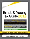img - for The Ernst & Young Tax Guide 2012: Preparing Your 2011 Taxes book / textbook / text book