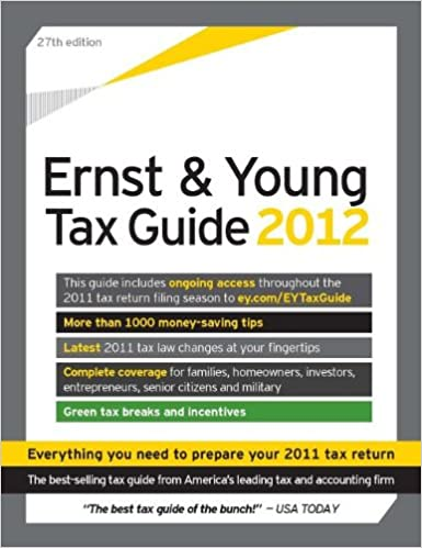 The Ernst & Young Tax Guide 2012: Preparing Your 2011 Taxes