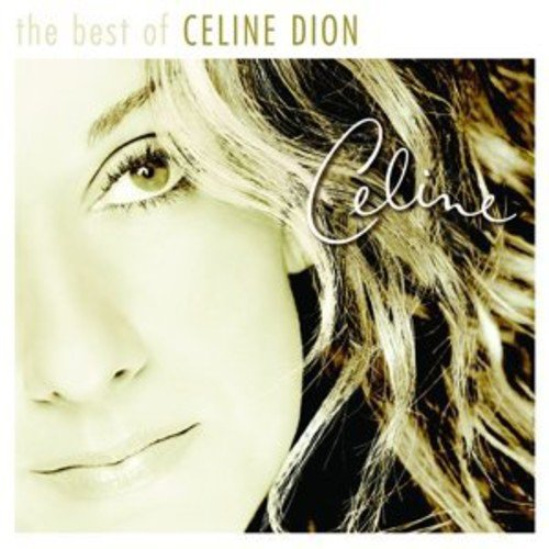 - The Best of Celine Dion