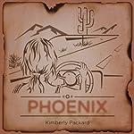 Phoenix | Kimberly Packard
