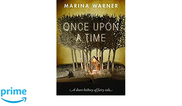 Once Upon a Time: A Short History of Fairy Tale: Amazon.es: Marina Warner: Libros en idiomas extranjeros