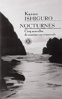 Nocturnes : cinq nouvelles de musique au crépuscule, Ishiguro, Kazuo