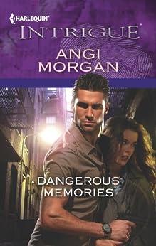 Dangerous Memories by [Morgan, Angi]