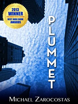 PLUMMET: A Novel by [ZAROCOSTAS, MICHAEL]