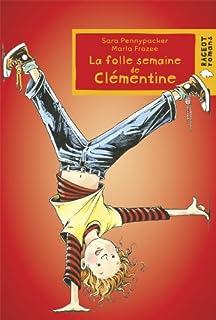 La folle semaine de Clémentine