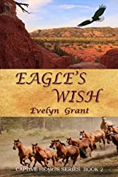 Eagle's Wish (Captive Hearts Book 2)