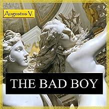 The Bad Boy: Complete Set
