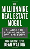 Best Books On Commercial Real Estates - The Millionaire Real Estate Mogul: Strategies to Building Review