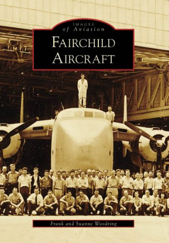 Fairchild Aircraft (MD) (Images of America) ()