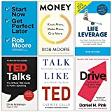 Start Now Get Perfect Later, Money Know More Make More Give More, Life Leverage, Ted Talks, Talk Like Ted, Drive Daniel H Pink 6 Books Collection Set