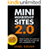 Mini Membership Sites 2.0: Think It! Build It! Launch It! How I Replaced My Day Job With Membership Sites