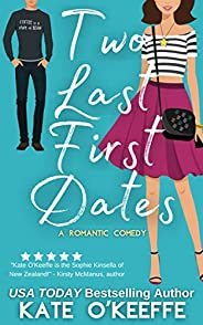 Two Last First Dates: A Sweet Romantic Comedy of Love, Friendship and More Cake (Cozy Cottage Café Book 2) (En