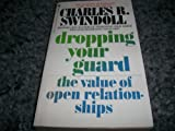 Dropping Your Guard, Charles R. Swindoll, 0553263242
