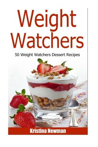 Weight Watchers - 50 Weight Watcher Dessert Recipes