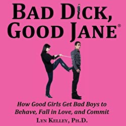 Bad Dick, Good Jane