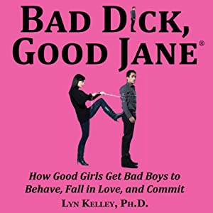 Bad Dick, Good Jane Audiobook