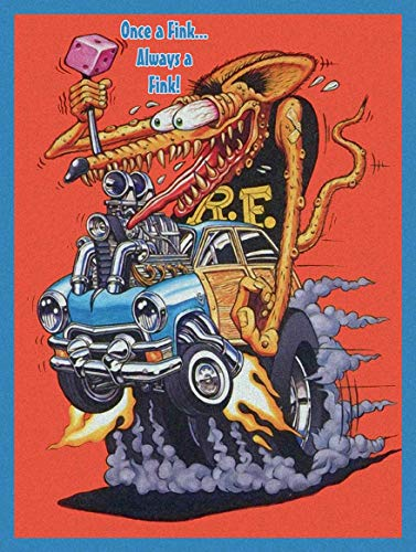 American Collectibles Once a Fink Always a Fink, Rat Fink, Big Daddy Ed Roth, Retro Greaser Hot Rodder Metal -