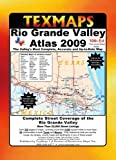 Rio Grande Valley, Texas : Atlas, Texmaps Staff, 096609719X