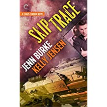 Skip Trace (Chaos Station Book 3)