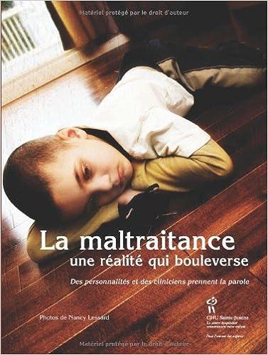 Ebooks en anglais télécharger pdf gratuitement La maltraitance : Une réalité qui bouleverse ePub by Line Déziel,Nancy Lessard,Laure Waridel