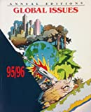 Annual Editions : Global Issues, 95-96, Robert M. Jackson, 1561343579