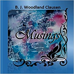 Musings: Original poetry and art