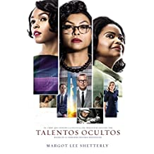 Talentos ocultos: La genialidad no tiene color. La fuerza (Spanish Edition)