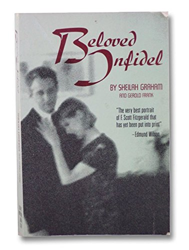 Beloved Infidel by Sheilah Graham and Gerold Frank