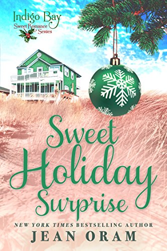 Sweet Holiday Surprise (Indigo Bay Sweet Romance Series)
