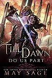 Till Dawn Do Us Part (New Reign Book 1)