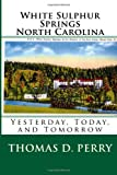 White Sulphur Springs North Carolina, Thomas Perry, 1466470755