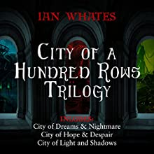 City of a Hundred Rows Trilogy Audiobook by Ian Whates Narrated by Mark Meadows