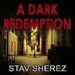 A Dark Redemption: A Carrigan and Miller Novel, Book 1 | Stav Sherez