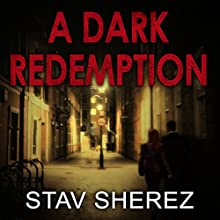 A Dark Redemption: A Carrigan and Miller Novel, Book 1 Audiobook by Stav Sherez Narrated by David Thorpe