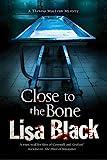 Close to the Bone: A Theresa MacLean forensic mystery (Theresa MacLean series Book 7)