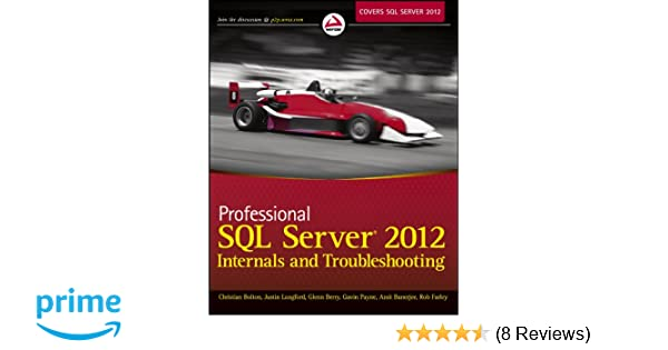 Sql Server 2012 Internals And Troubleshooting Pdf