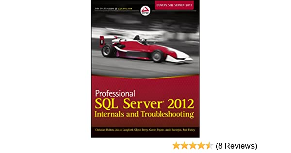 Professional Sql Server 2012 Internals And Troubleshooting Ebook
