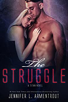 The Struggle (A Titan Novel Book 3) by [Armentrout, Jennifer L.]