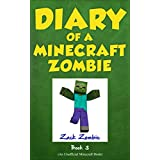 Diary of a Minecraft Zombie Book 3: When Nature Calls (An Unofficial Minecraft Book)