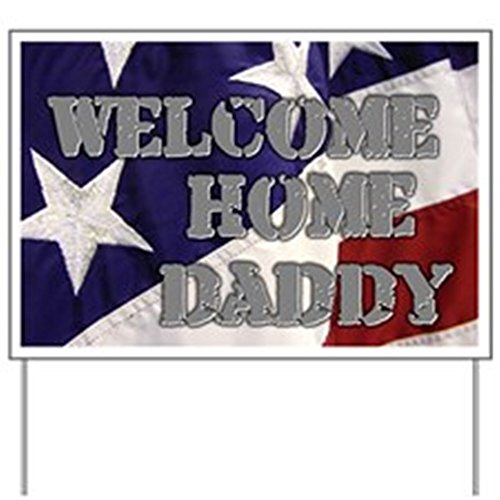 CafePress - Welcome Home Daddy Flag - Yard Sign, Vinyl Lawn