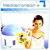 Mediterranean Travelogue: a Musical Journey Through Spain France Italy Sardinia Yugoslavia Greece Crete Turkey Lebanon Egypt Algeria & Morocco by Various Artists (2002-09-24)