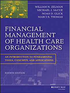 Risk management handbook for health care organizations jossey bass financial management of health care organizations an introduction to fundamental tools concepts and applications fandeluxe Image collections