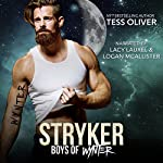 Stryker: Boys of Wynter, Book 1   Tess Oliver