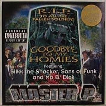 Goodbye to My Homies / Homie RideExplicit Lyrics