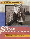 The Slovak Americans, Mark Stolarik, 1555461344